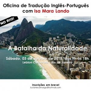 SAVE THE DATE- A Batalha da Naturalidade - Rio - Leblon - 3-10-2015